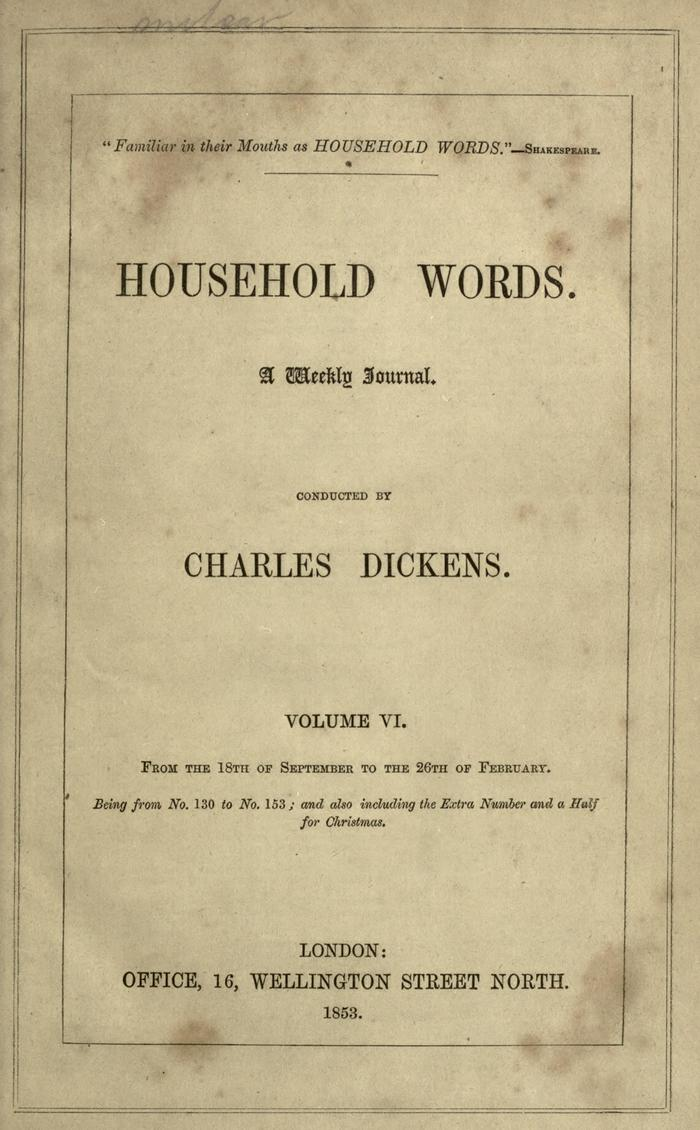 Facsimile of Household Words, Volume VI, Page VII.