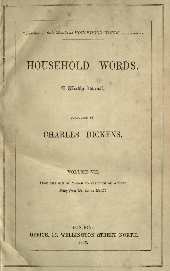 Facsimile of Household Words, Volume VII, Page VII.