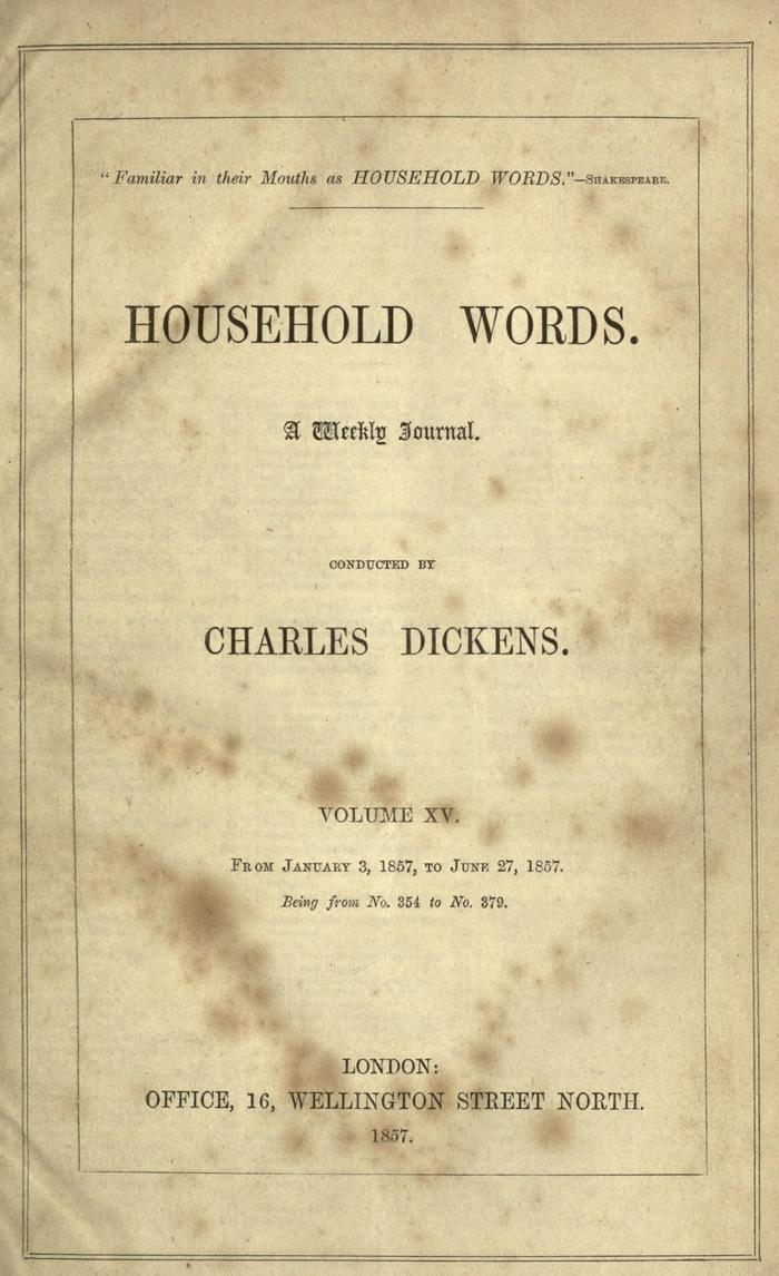 Facsimile of Household Words, Volume XV, Page V.